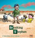 Book Cover Image. Title: Breaking Stephan:  A Pearls Before Swine Collection, Author: Stephan Pastis