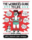 Book Cover Image. Title: The Worrier's Guide to Life, Author: Gemma Correll
