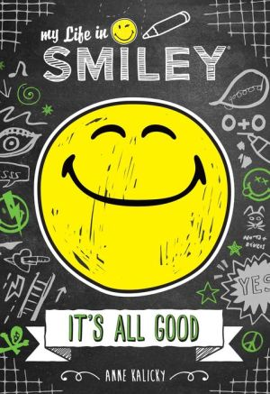 My Life in Smiley : It's All Good