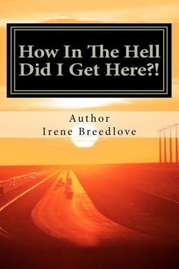 How in the Hell Did I Get Here?!: The American Dream