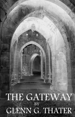 The Gateway: (Harbinger of Doom)