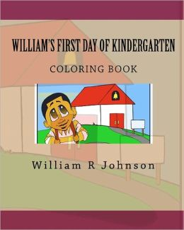 William's First Day of Kindergarten (Coloring Book): Coloring Book