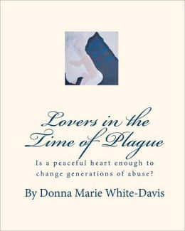 Lovers in the Time of Plague