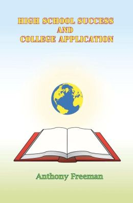 High School Success and College Application