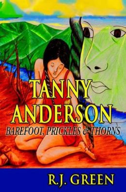 Tanny Anderson: Barefoot, Prickles and Thorns