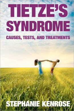 Tietze's Syndrome: Causes, Tests, and Treatments