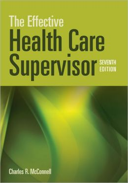 The Effective Health Care Supervisor