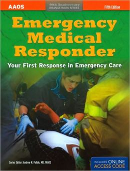 Emergency Medical Responder: Your First Response in Emergency Care with Online Access Code