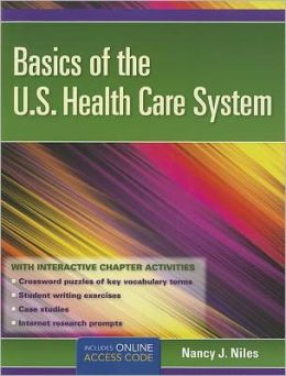 Basics Of The U.S. Health Care System