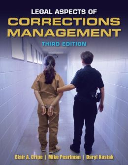 Legal Aspects Of Corrections Management