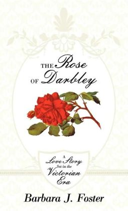 The Rose Of Darbley