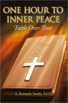 One Hour to Inner Peace: Faith Over Fear