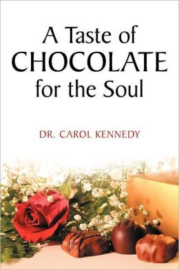 A Taste of Chocolate for the Soul