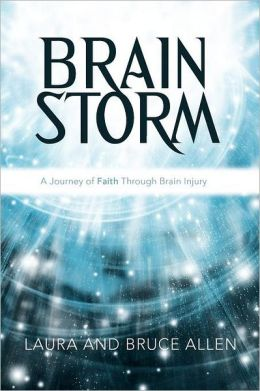 Brain Storm: A Journey of Faith Through Brain Injury