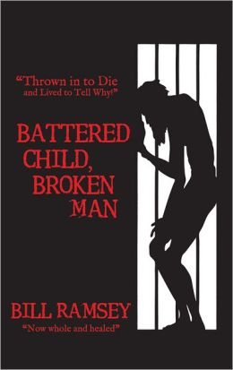 Battered Child, Broken Man: