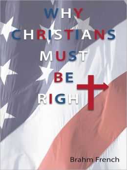 Why Christians Must Be Right