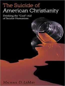The Suicide of American Christianity: Drinking the