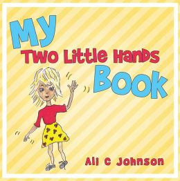 My Two Little Hands Book