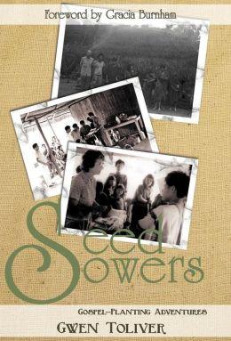 Seed Sowers: Gospel-Planting Adventures