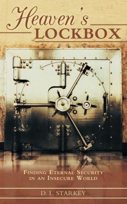 Heaven's Lockbox: Finding Eternal Security in an Insecure World