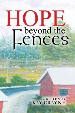 Hope Beyond the Fences