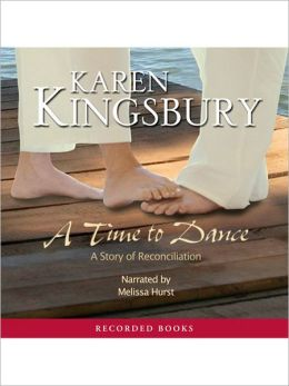A Time To Dance: A Time to Dance Series, Book 1