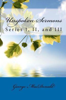 Unspoken Sermons, Series I, II, III
