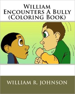 William Encounters A Bully (Coloring Book)