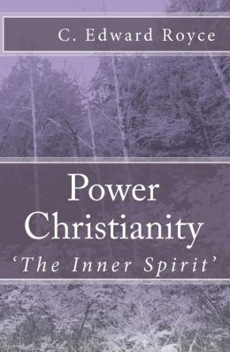 Power Christianity: The Inner Spirit