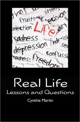 Real Life: Lessons and Questions