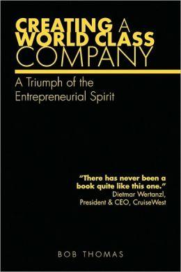 Creating A World Class Company