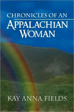Chronicles Of An Appalachian Woman