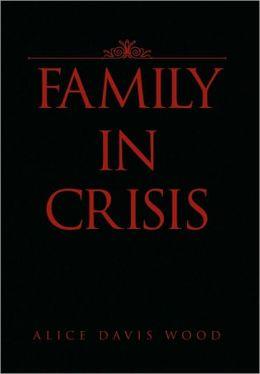 Family In Crisis