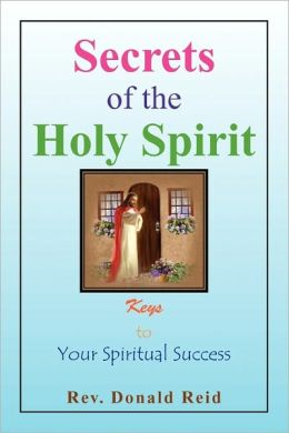 Secrets Of The Holy Spirit