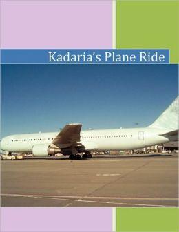 Kadaria's Plane Ride