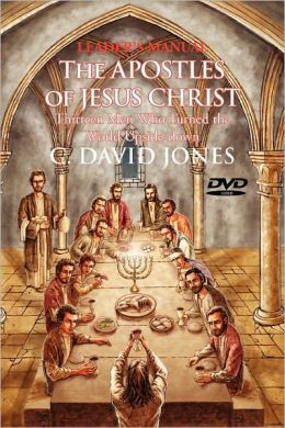 Leader's Manual The Apostles Of Jesus Christ