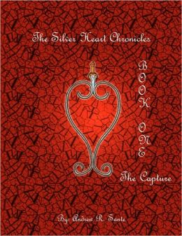 The Silver Heart Chronicles