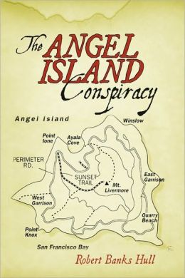 The Angel Island Conspiracy