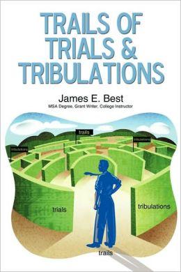 Trails of Trials & Tribulations