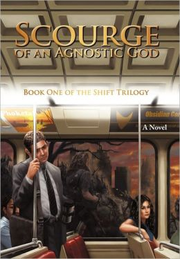 Scourge of an Agnostic God: A Novel