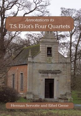 Annotations to T.S. Eliot's Four Quartets