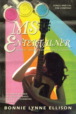 MS ENTERTAINER: Rodeo , Music, and Multiple Sclerosis