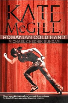 Kate Mcgill, Romanian Cold Hand