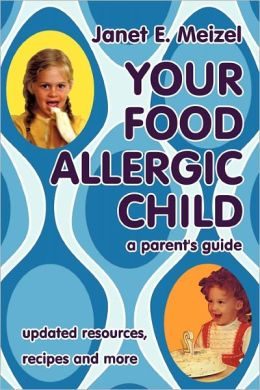 Your Food Allergic Child