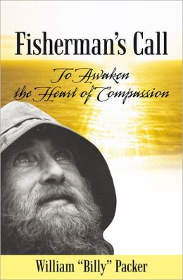 Fisherman's Call: To Awaken the Heart of Compassion