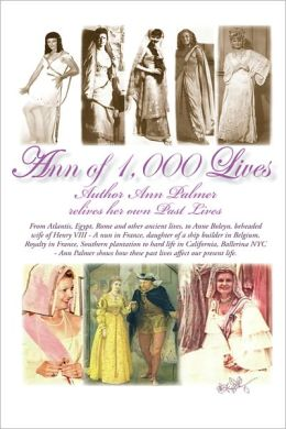 Ann Of 1,000 Lives: Author Ann Palmer relives her own Past Lives