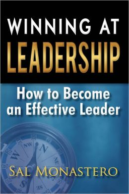 Winning at Leadership: How to Become an Effective Leader