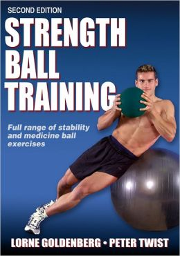 Strength Ball Training, Second Edition (Enhanced Edition)