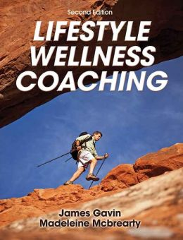 Lifestyle Wellness Coaching, Second Edition