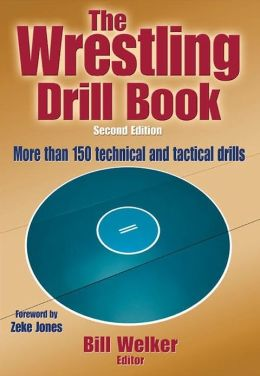 The Wrestling Drill Book, Second Edition (Enhanced Version)